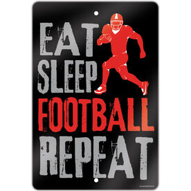 "Football Aluminum Room Sign (18""x12"") Eat Sleep Football Repeat"
