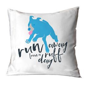 Run Away From a Ruff Day Throw Pillow