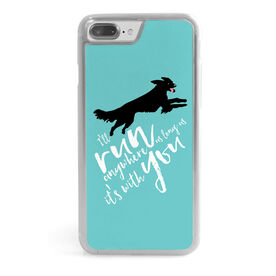 Running iPhone® Case - I'll Run Anywhere As Long As It's With You