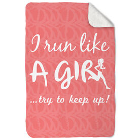Running Sherpa Fleece Blanket I Run Like A Girl...Try To Keep Up