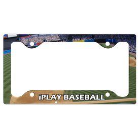 I Play Baseball License Plate Holder