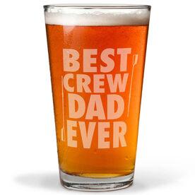 20 oz. Beer Pint Glass Best Crew Dad Ever