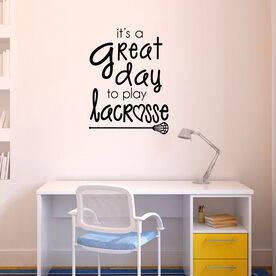 Lacrosse Removable ChalkTalkGraphix Wall Decal It's A Great Day To Play Lacrosse