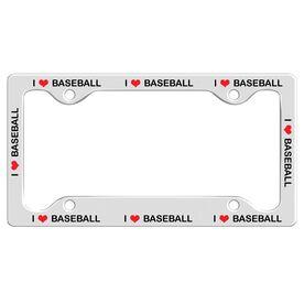 I Love Baseball License Plate Holder