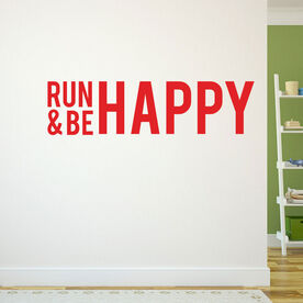 Run and Be Happy Removable GoneForARunGraphix Wall Decal
