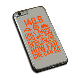 Triathlon iPhone® Case Only Those Who Risk Going Too Far (140.6 Icons)
