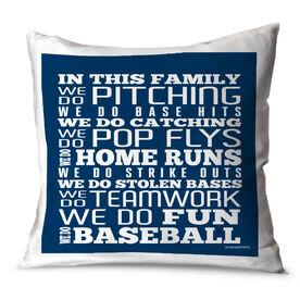 Baseball Throw Pillow Baseball We Do Baseball