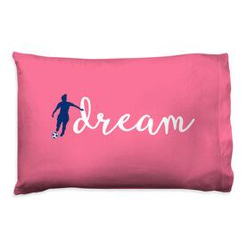 Soccer Pillowcase - Dream