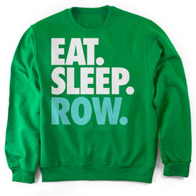 Crew Crew Neck Sweatshirt Eat. Sleep. Row.