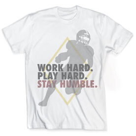 Vintage Football T-Shirt - Work Hard Play Hard Stay Humble