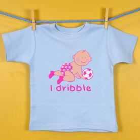 Baby T-Shirt I Dribble Soccer Girl