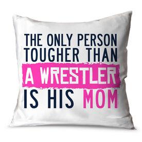 Wrestling Throw Pillow Tougher Than A Wrestler Mom