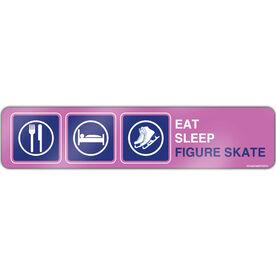 """Figure Skating Aluminum Room Sign Eat Sleep Figure Skate (4""""x18"""")"""