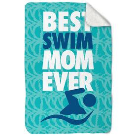 Swimming Sherpa Fleece Blanket Best Mom Ever