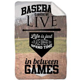 Baseball Sherpa Fleece Blanket Baseball Is Where We Live