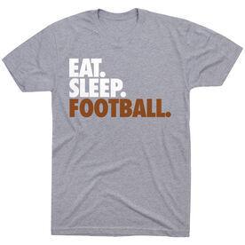 Football T-Shirt Short Sleeve Eat. Sleep. Football.