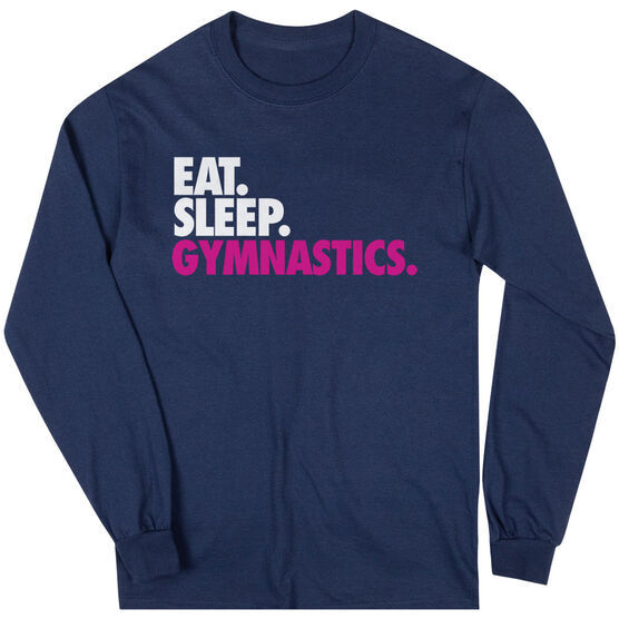 Gymnastics T-Shirt Long Sleeve Eat. Sleep. Gymnastics.