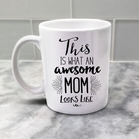 What An Awesome Mom Looks Like Personalized Coffee Mug