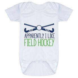 Field Hockey Baby One-Piece - Apparently, I Like Field Hockey