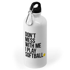 Softball 20 oz. Stainless Steel Water Bottle - Don't Mess With Me I Play Softball