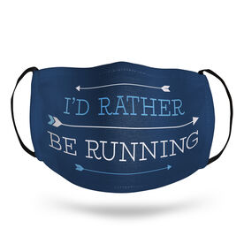 Running Face Mask - I'd Rather Be Running