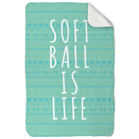 Softball Sherpa Fleece Blanket Softball Is Life Aztec