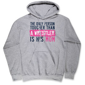 Wrestling Hooded Sweatshirt - Tougher Than A Wrestler Mom