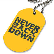 Never Back Down Printed Dog Tag Necklace