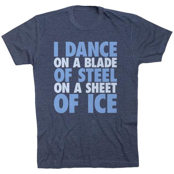 Figure Skating Short Sleeve T-Shirt - I Dance On A Blade Of Steel