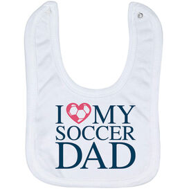 Soccer Baby Bib - I Love My Soccer Dad
