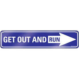 "Running Aluminum Room Sign Get Out And Run (4""x18"")"