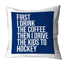 Hockey Throw Pillow - Then I Drive The Kids To Hockey