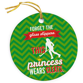 Field Hockey Porcelain Ornament Forget The Glass Slippers This Princess Wears Cleats