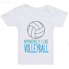 Volleyball Baby T-Shirt - Apparently, I Like Volleyball