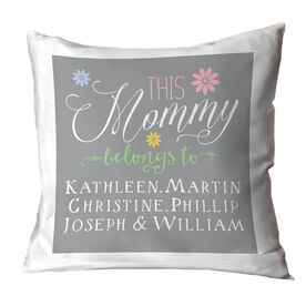 Personalized Throw Pillow - This Mommy Belongs To