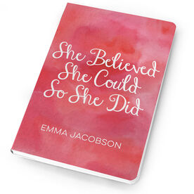 Personalized Notebook - She Believed She Could So She Did