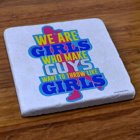 Softball We Are Girls - Stone Coaster