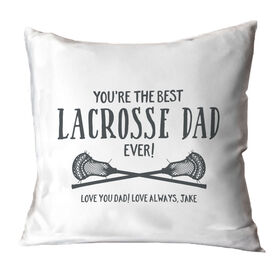 Guys Lacrosse Throw Pillow - You're The Best Dad Ever