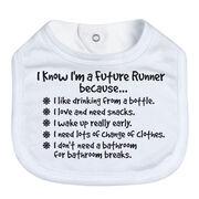 Running Baby Bib - I Know I'm a Future Runner Because...