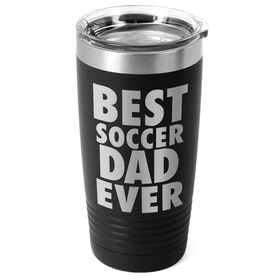 Soccer 20 oz. Double Insulated Tumbler - Best Dad Ever