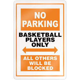 "Basketball 18"" X 12"" Aluminum Room Sign - No Parking Sign"
