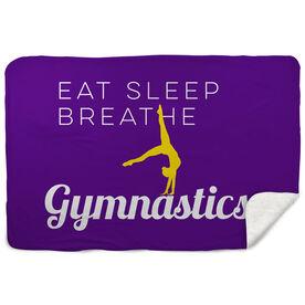 Gymnastics Sherpa Fleece Blanket Eat Sleep Breathe