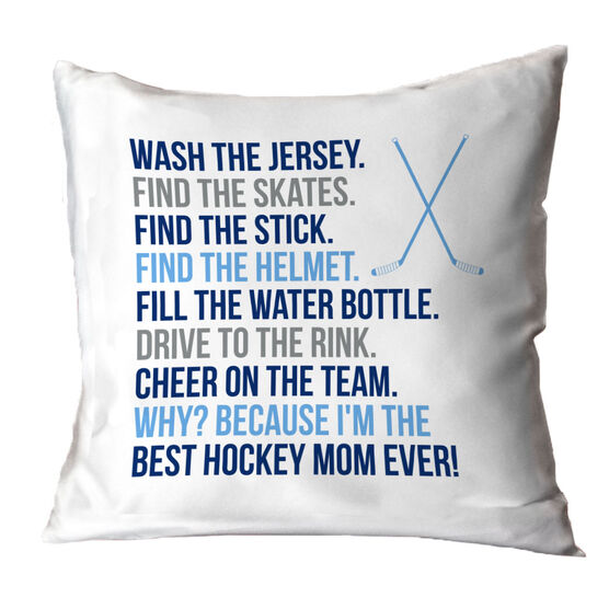 Hockey Throw Pillow - Because I'm The Best Mom Ever