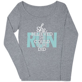 Women's Scoop Neck Long Sleeve Runners Tee She Believed She Could So She Did