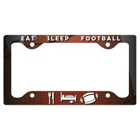 Eat Sleep Football License Plate Holder