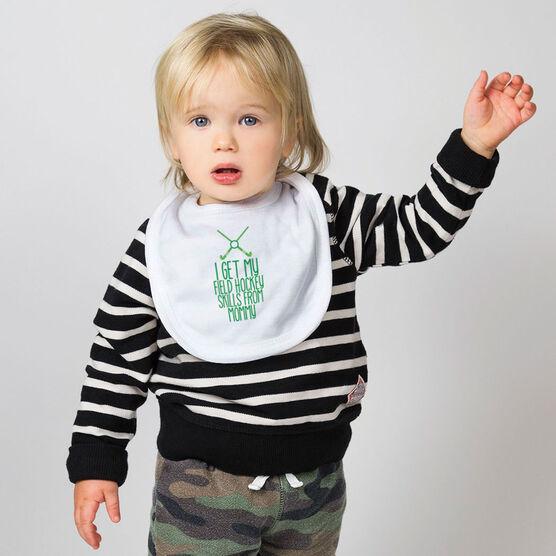 Field Hockey Baby Bib - I Get My Skills From