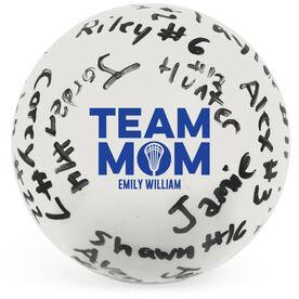 Guys Lacrosse Ball - Team Mom Autograph