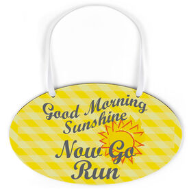 Running Oval Sign - Good Morning Sunshine