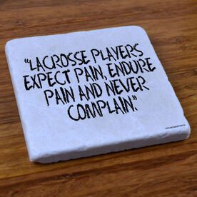Lacrosse Players Expect Pain - Natural Stone Coaster