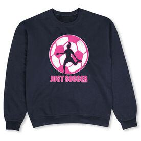 Soccer Crew Neck Sweatshirt - Just Soccer (Female)